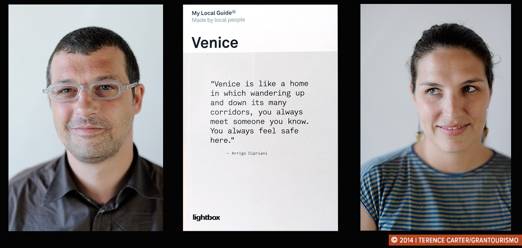 Meet the Locals behind My Local Guide to Venice — Matteo Bartoli and Mara Sartore. Venice, Italy. Copyright 2014 Terence Carter / Grantourismo. All Rights Reserved.